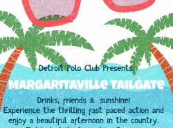 Margaritaville Tailgate at the Detroit Polo Club